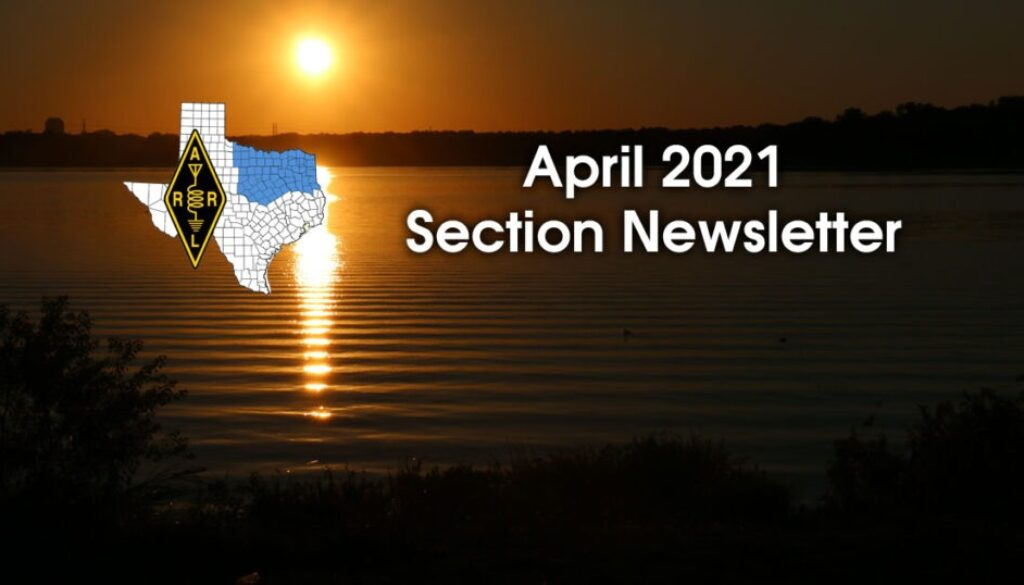 ARRL North Texas April 2021 Newsletter